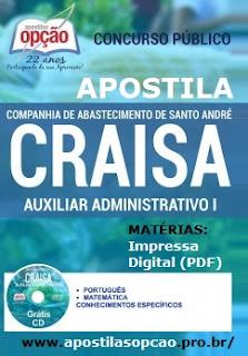 Apostila Craisa Concurso Santo André para Auxiliar Administrativo.