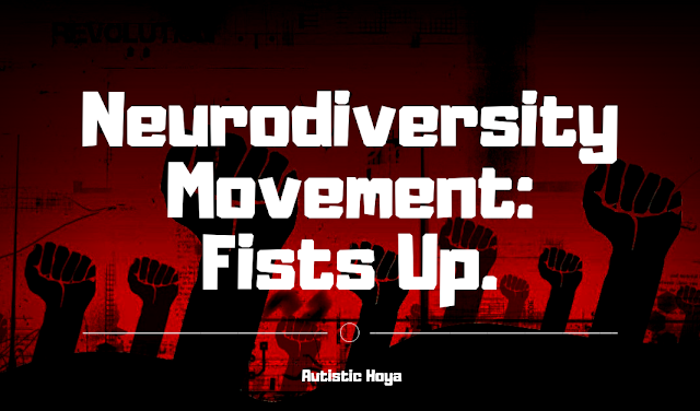 Thinking About Autism And Neurodiversity >> Autistic Hoya The Neurodiversity Movements Needs Its Shoes Off And