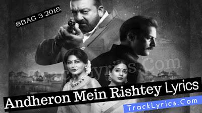 andheron-mein-rishtey-song-lyrics-saheb-biwi-aur-gangster-sung-by-arijit-singh-sanjay-dutt