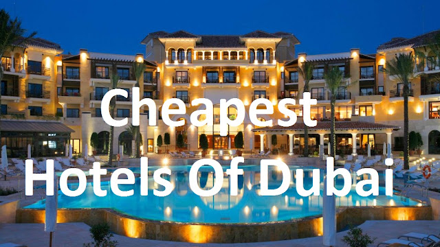 Cheap Hotels Of Dubai - Very Low Prices - TheRiser.Info