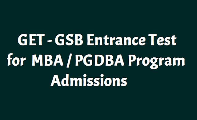 GET GSB Entrance Test