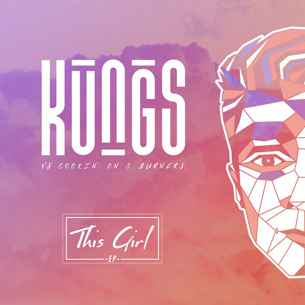 Kungs - This Girl - EP Cover