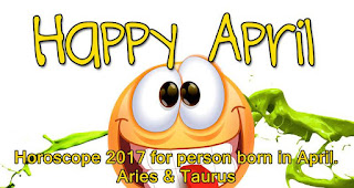 Horoscope 2017 for person born in April. Aries & Taurus