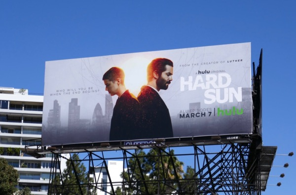 Hard Sun Hulu series billboard