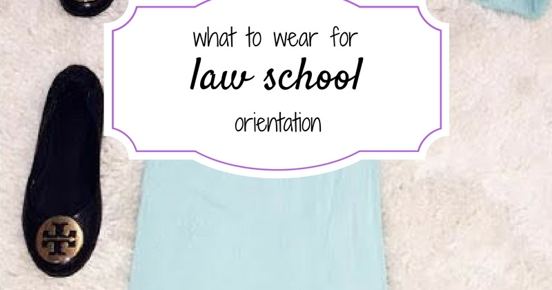 What to Wear to Orientation ~ Brazen and Brunette ⚖ law school lifestyle blog