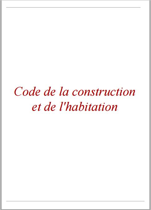 Code de la construction et de l 39 habitation pdf bibliotheque architecture - Code de la construction et de l habitation ...
