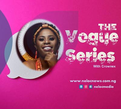 the vogue series by crownex, neloc news international