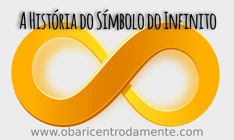 A História do Símbolo do Infinito