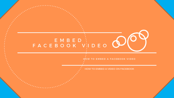 How To Embed A Video On Facebook<br/>