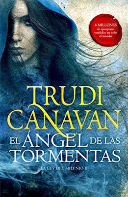LA LEY DEL MILENIO 2 El Ángel de las Tormentas Trudi Canavan (Fantascy - 6 Abril 2017) PORTADA LIBRO