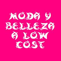 MODA Y BELLEZA A LOW COST