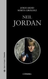 Neil Jordan, Editoerial Cátedra Enero 2017