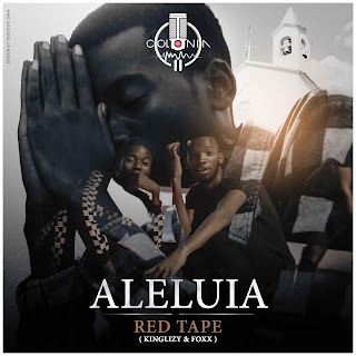 RED TAPE (KingLizy & Foxx) - Aleluia