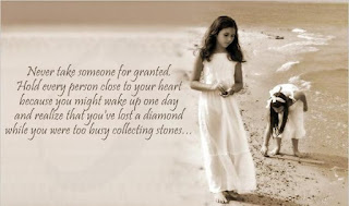 Never take someone for granted life quotes