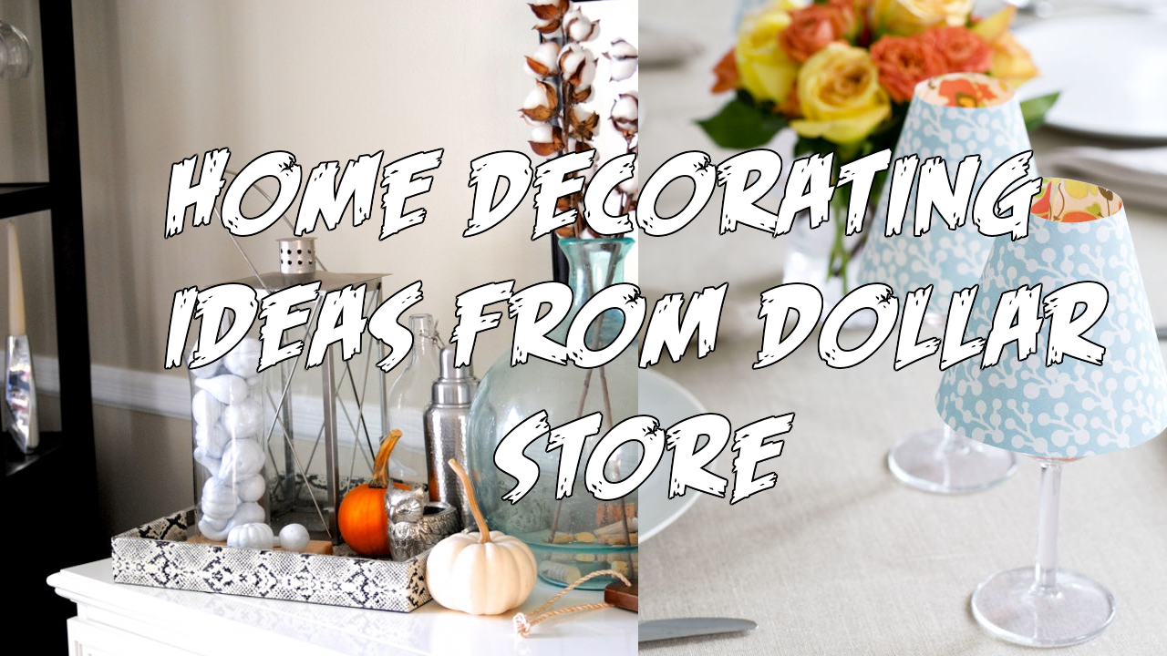 Home decorating ideas from Dollar Store