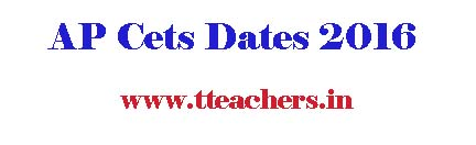 AP CETs Dates 2017 AP Entrance Tests Cets Schedule