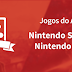 Jogos do Ano 2017: Nintendo Switch e Nintendo 3DS