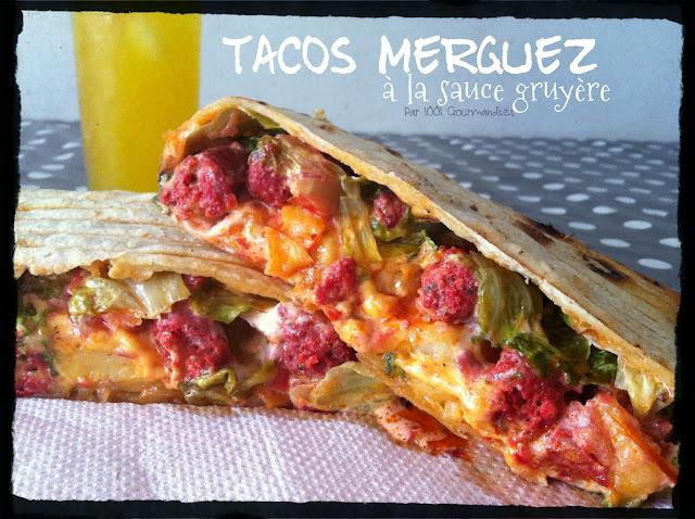 1001 gourmandises tacos 100 maison la sauce gruy re. Black Bedroom Furniture Sets. Home Design Ideas