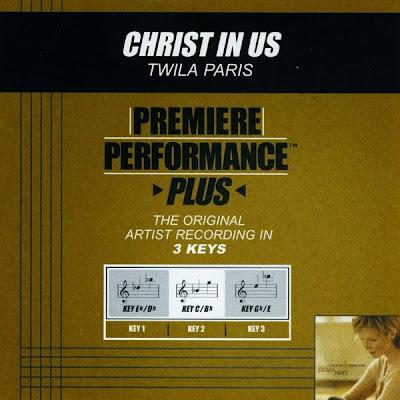 Twila Paris-Premiere Performance Plus-Christ In Us-