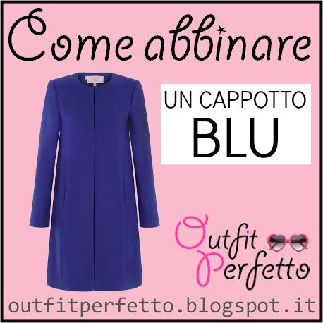 Come abbinare un cappotto blu