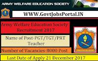 Army Welfare Education Society Recruitment 2017- 8000 PGT/TGT/PRT Teachers