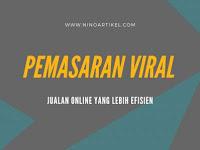 Pemasaran Viral dan Jualan Online yang Lebih Efisien