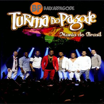 Turma do Pagode Mania do Brasil Ao Vivo (2014) Download