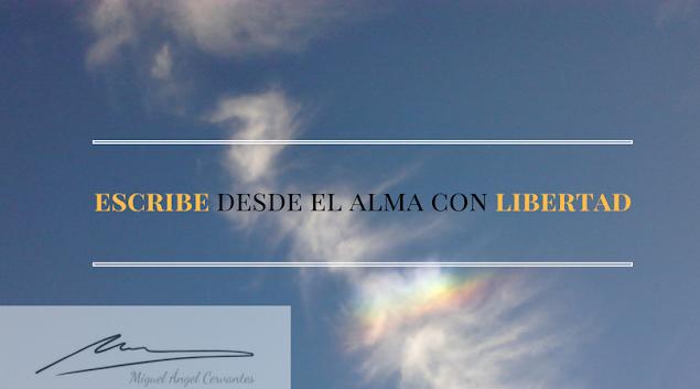 blogdeescritura-escritura-libertad-miguel-angel-cervantes