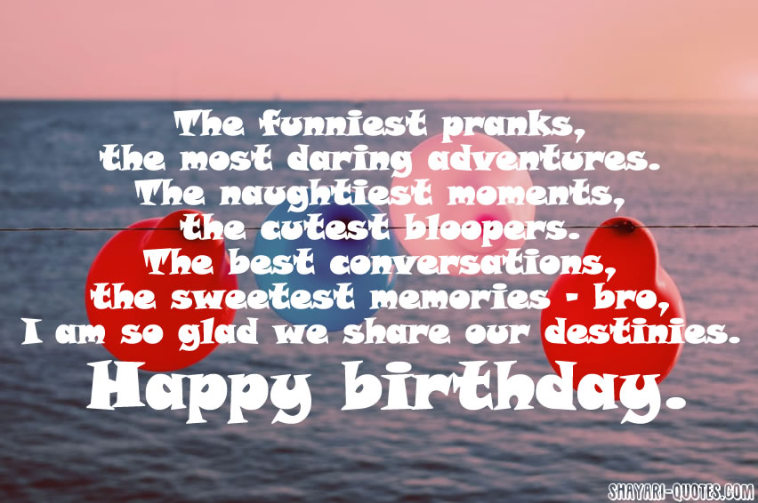 Funny Birthday Wishes For Brother Messages Quotes Greeting Cards