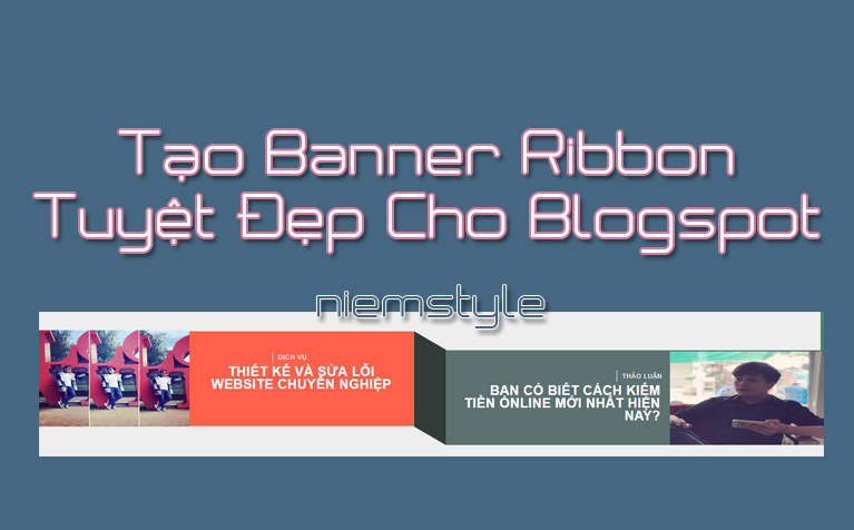 Tạo banner phong cách Ribbon cho blogspot