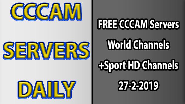 FREE CCCAM Servers World Channels +Sport HD Channels 27-2-2019