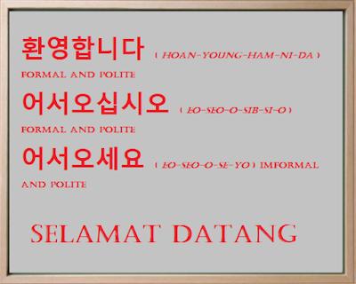Ucapan Selamat Datang Dalam Bahasa Korea