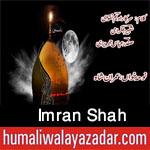 http://www.humaliwalayazadar.com/2017/09/imran-shah-nohay-2018.html