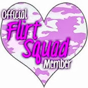 Proud to be a Flirt Squad member!