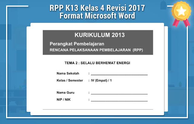 Rpp K13 Kelas 4 Revisi 2017 Format Microsoft Word Kurikulum 2013 Revisi Blog