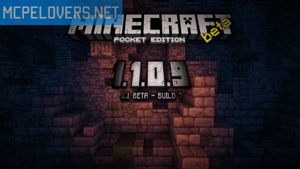 Download Minecraft: Pocket Edition v1.1.0.9 / 1.1 Beta Build 7