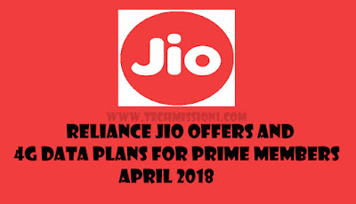 Reliance Jio Offers And 4G Data Plans For Prime Members April 2018
