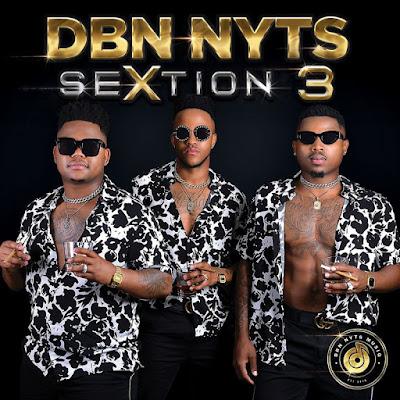 Dbn Nyts - SeXtion 3 [Álbum] (2018)