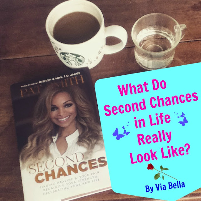What Do Second Chances in Life Really Look Like?, Book Review, Bethany House, Baker Publishing Group, Via Bella, Pat Smith, Elliot Smith, NFL, Second Chances, Self Help, God, Faith, Healing from Pain