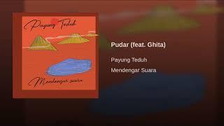 Payung Teduh - Pudar (Feat Ghita)