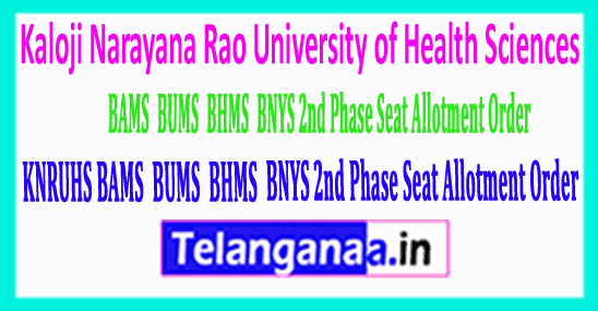KNRUHS BAMS BUMS BHMS & BNYS 2nd Phase Seat Allotment Order 2019