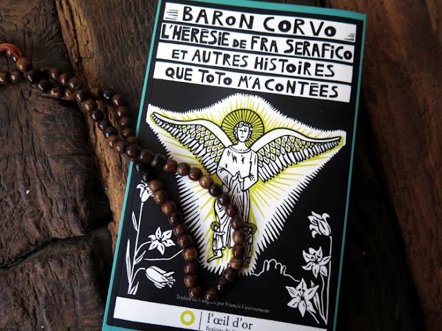 L'Hérésie de fra Serafico et autres histoires que Toto m'a contées, Baron Corvo, L'oeil d'or, Lou Dev