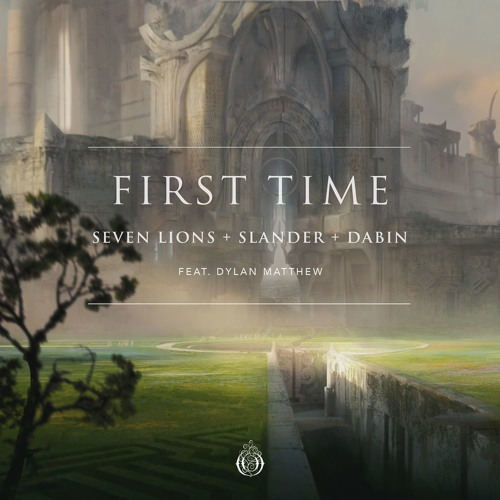 "Seven Lions, SLANDER and Dabin team up on ""First Time"""