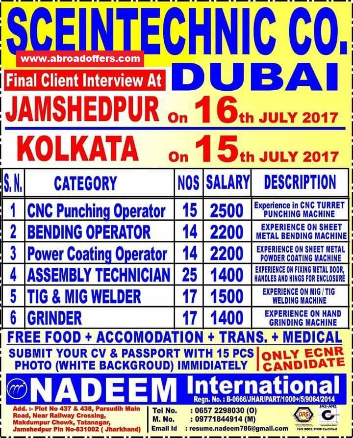 job location dubai company name sceintechnic company walkin location jamshedpur kolkata interview date 16th 15th july - Assembly Technician Jobs