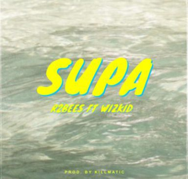 (LG Video) R2Bees Ft. Wizkid – Supa (Official Video)