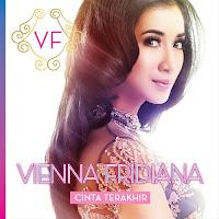 Lirik Lagu Vienna Fridiana Cinta Terakhir (feat Loekman Aslam)