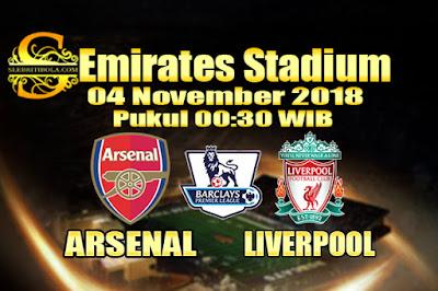 Agen Bola Online Terbesar - Prediksi Skor Liga Primer Inggris Arsenal Vs Liverpool 04 November 2018