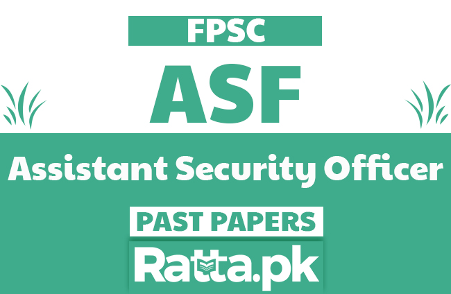 FPSC ASF Assistant Security Officer Past Papers solved pdf