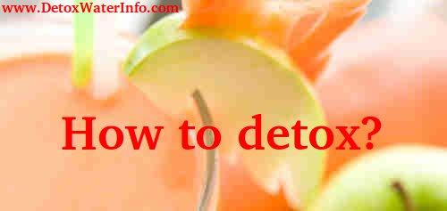 How to detox