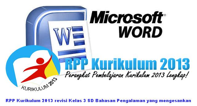 RPP Kurikulum 2013 revisi Kelas 3 SD Bahasan Pengalaman yang mengesankan